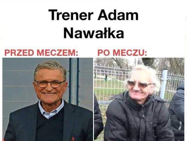 Trener Nawałka przed i po meczu...